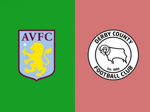 Nhận định Aston Villa vs Derby County, 21h00 ngày 27/05