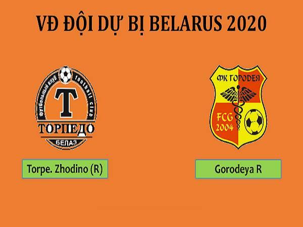 Nhận định Torpedo Zhodino (R) vs FC Gorodeya (R), 21h00 ngày 14/5