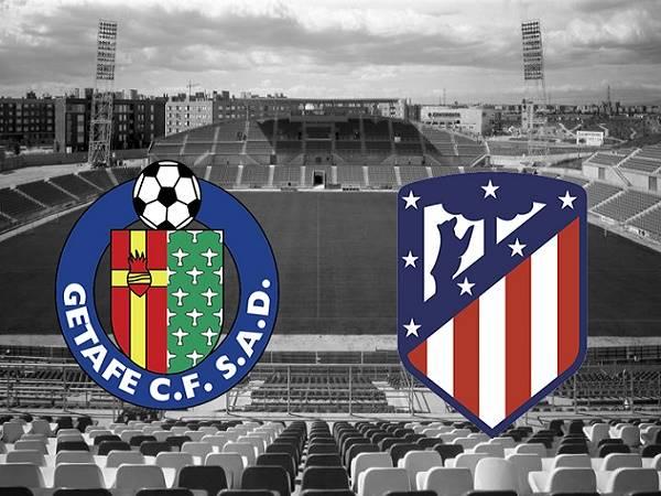 Nhận định Getafe vs Atletico Madrid 02h00, 17/07 - VĐQG Tây Ban Nha