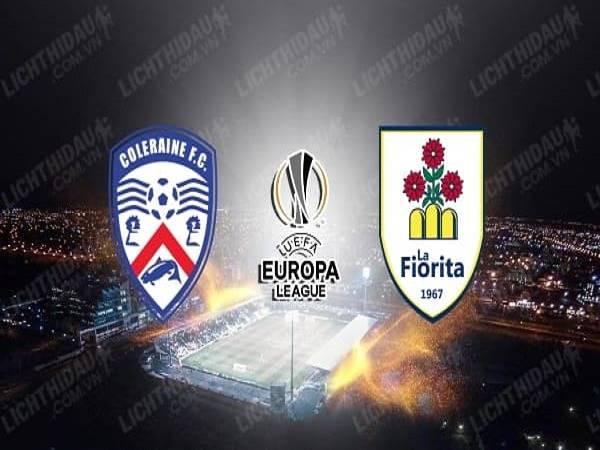 Nhận định kèo Coleraine vs La Fiorita 01h30, 21/08 - Europa League