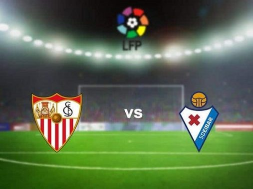 Nhận định kèo Sevilla vs Eibar 23h30, 24/10 – VĐQG Tây Ban Nha