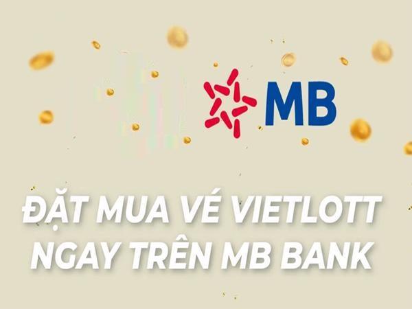 Cách mua vé Vietlott qua app mb bank
