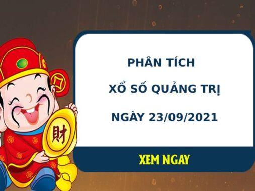 Phân tích xổ số Quảng Trị 23/9/2021 thứ 5 hôm nay chuẩn xác